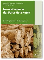 Innovationen in der Forst-Holz-Kette