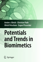 Potentials and Trends in Biomimetics