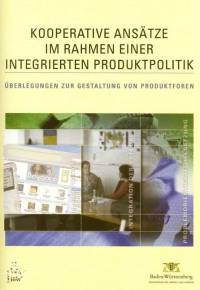Cooperative approaches to Integrated Product Policy (IPP)