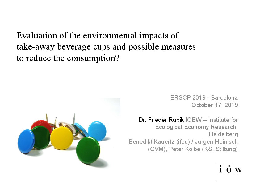 Evaluation of the Environmental Impacts of Take-Away Beverage Cups and Possible Measures to Reduce the Consumption?