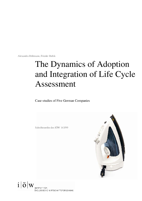 The Dynamics of Adoption and Integration of Life Cycle Assessment