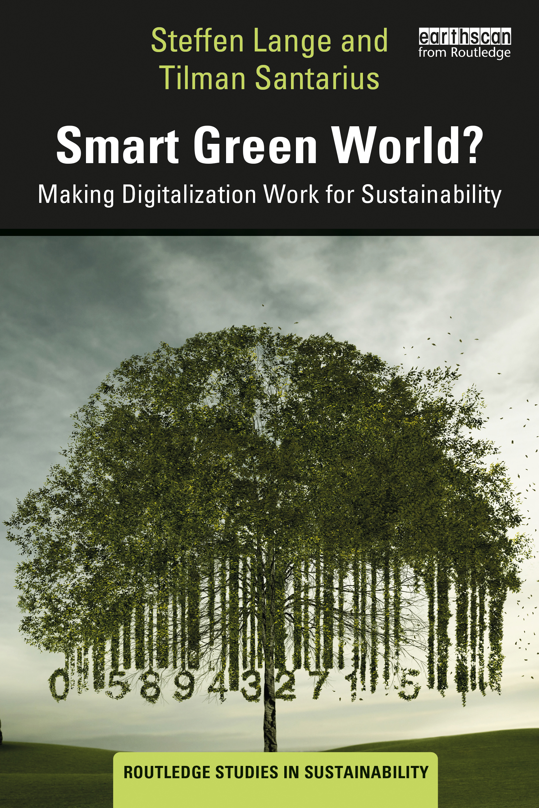 Smart Green World?