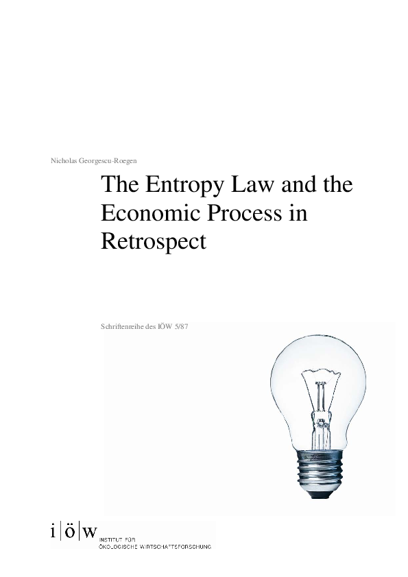 The Entropy Law and the Economic Process in Retrospect