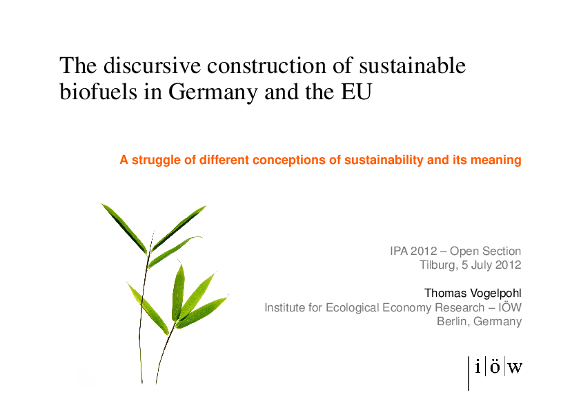 The Discursive Construction of Sustainable Biofuels in Germany and the EU