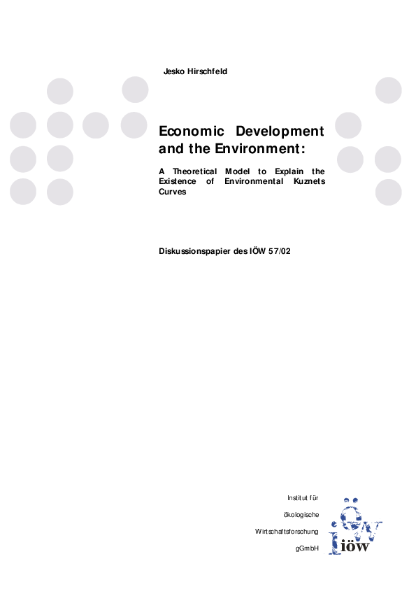 Economic Development and the Environment - A Theoretical Model to Explain the Existence of Environmental Kuznets Curves