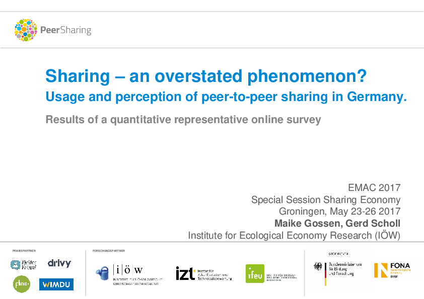 Sharing – an Overstated Phenomenon? Usage and Perception of Peer-to-Peer Sharing in Germany. Results of a Quantitative Representative Online Survey