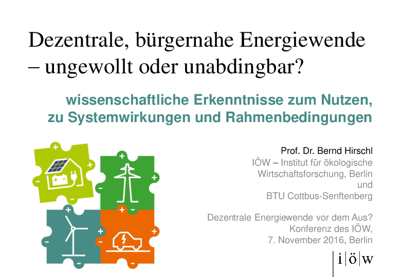 Decentralized, Citizen-oriented Energiewende – Unwanted or Inevitable?