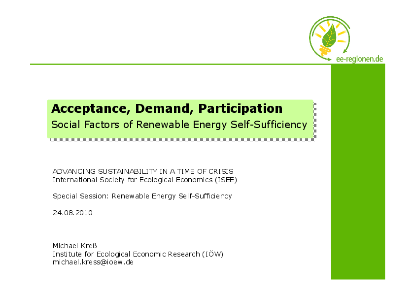 Acceptance, Demand and Participation - Factors for Success of Renewable Energy Self-Sufficiency from a Social Perspective