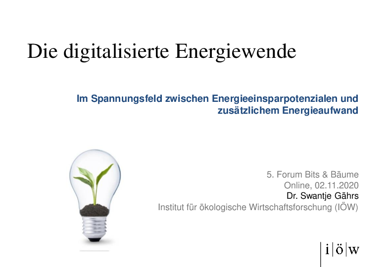 The digitalised energy transition - In the conflict between energy saving potentials and additional energy consumption
