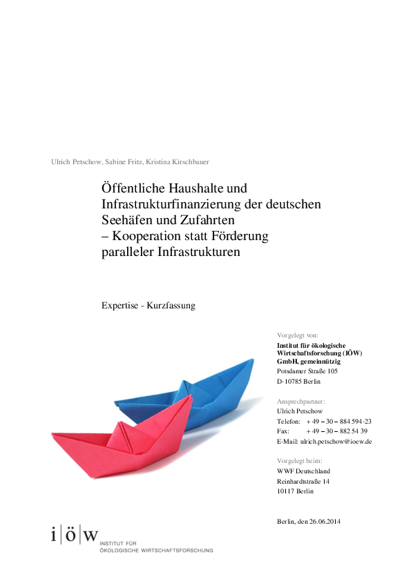 Public sector and infrastructure financing of German seaports and waterways – cooperation instead of promoting parallel infrastructures.