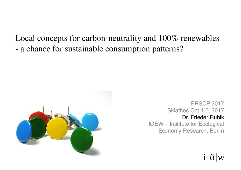 Local concepts for carbon-neutrality and 100% renewables - a chance for sustainable consumption patterns?
