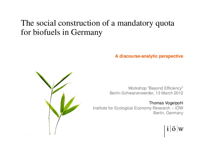 The Social Construction of a Mandatory Quota for Biofuels in Germany