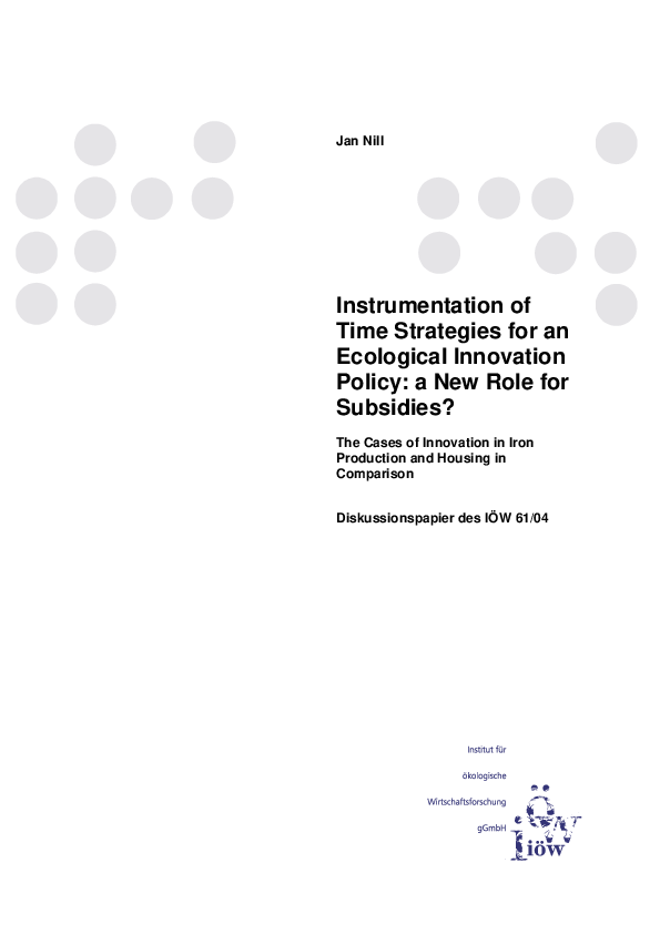 Instrumentation of Time Strategies for an Ecological Innovation Policy: a New Role for Subsidies? The Cases of Innovation in Iron Production and Housing in Comparison