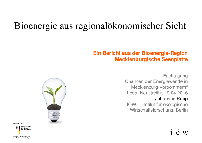 Bioenergy from a regional economic point of view – a report from the bioenergy-region Mecklenburg Lake District