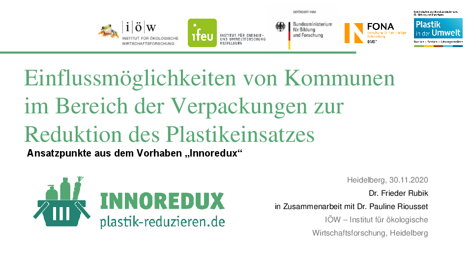 "Possibilities for municipalities to influence the reduction of plastic packaging use: Insights from the project ""Innoredux"""
