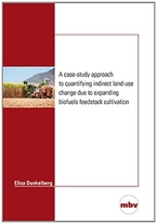 A Case-Study Approach to Quantifying Indirect Land-Use Change due to Expanding Biofuels Feedstock Cultivation