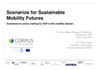 Scenarios for Sustainable Mobility Futures