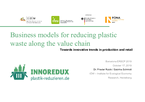 Business Models for Reducing Plastic Waste Along the Value Chain – Towards Innovative Trends in Production and Retail