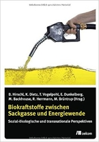 Biofuels Between Dead End and Energy Transition - Socio-Ecological and Transnational Perspectives