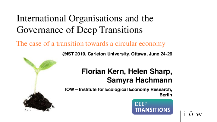 International Organisations and the Governance of Deep Transitions: The case of a transition towards a circular economy