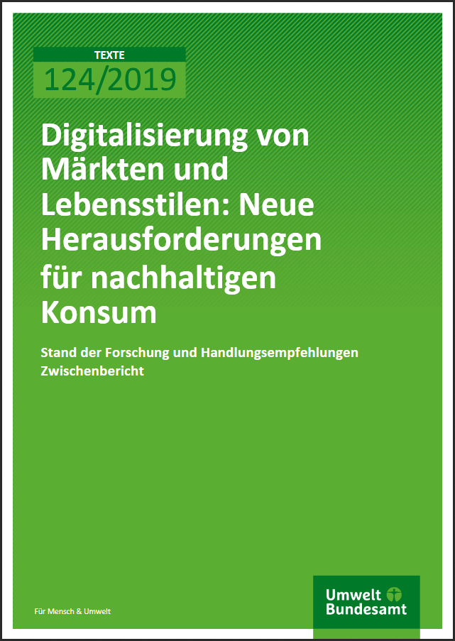 Digitalization of markets and lifestyles – new challenges for sustainable consumption.