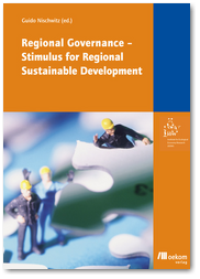 Regional Governance. Stimulus for Regional Sustainable Development.